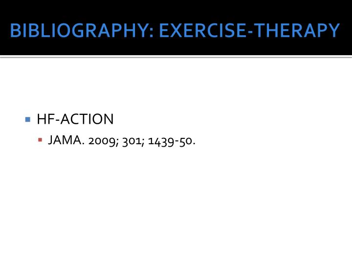 BIBLIOGRAPHY: EXERCISE-THERAPY