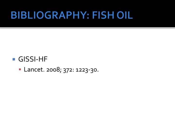 BIBLIOGRAPHY: FISH OIL