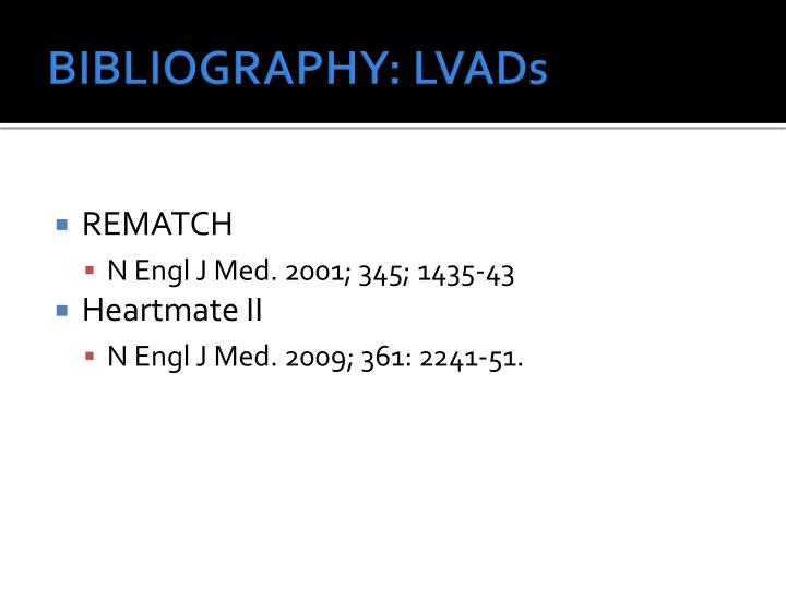 BIBLIOGRAPHY: LVADs
