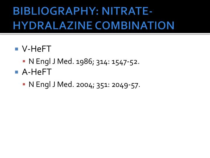 BIBLIOGRAPHY: NITRATE-HYDRALAZINE COMBINATION