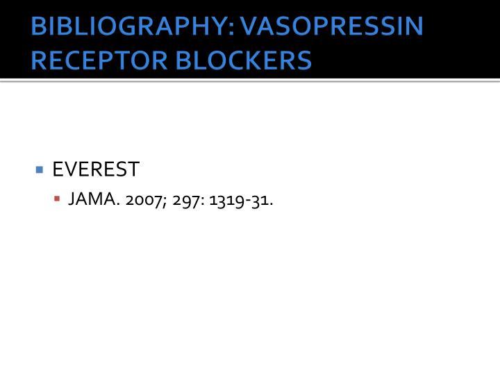 BIBLIOGRAPHY: VASOPRESSIN RECEPTOR BLOCKERS