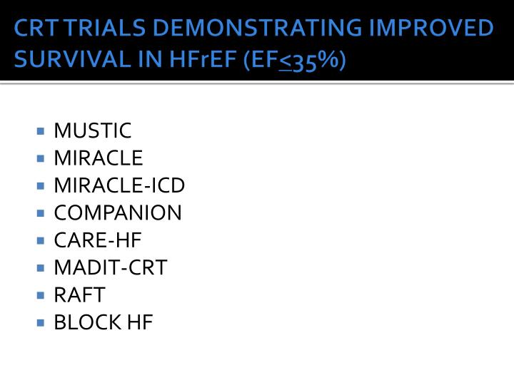 CRT TRIALS DEMONSTRATING IMPROVED SURVIVAL IN