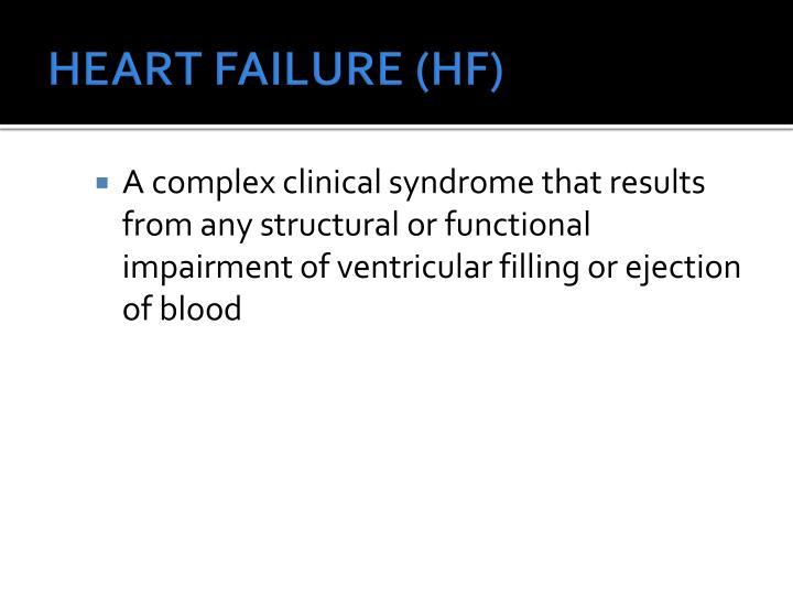HEART FAILURE (HF)