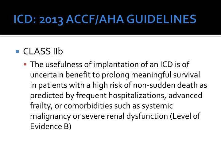 ICD: 2013 ACCF/AHA GUIDELINES