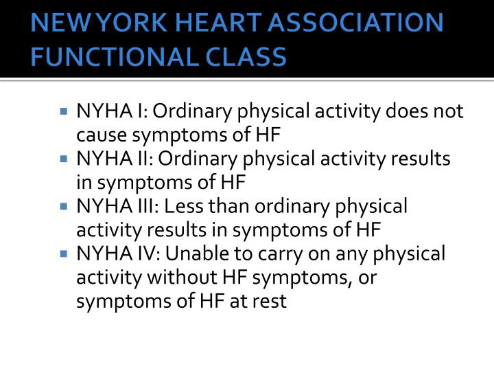 NEW YORK HEART ASSOCIATION FUNCTIONAL CLASS