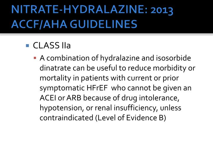 NITRATE-HYDRALAZINE: 2013 ACCF/AHA GUIDELINES
