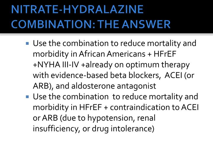 NITRATE-HYDRALAZINE COMBINATION: THE ANSWER
