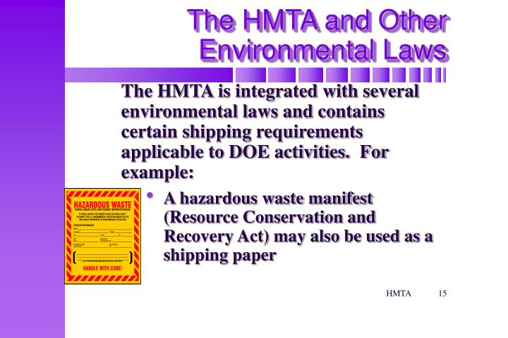 The HMTA and Other Environmental Laws