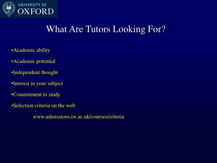 What Are Tutors Looking For?
