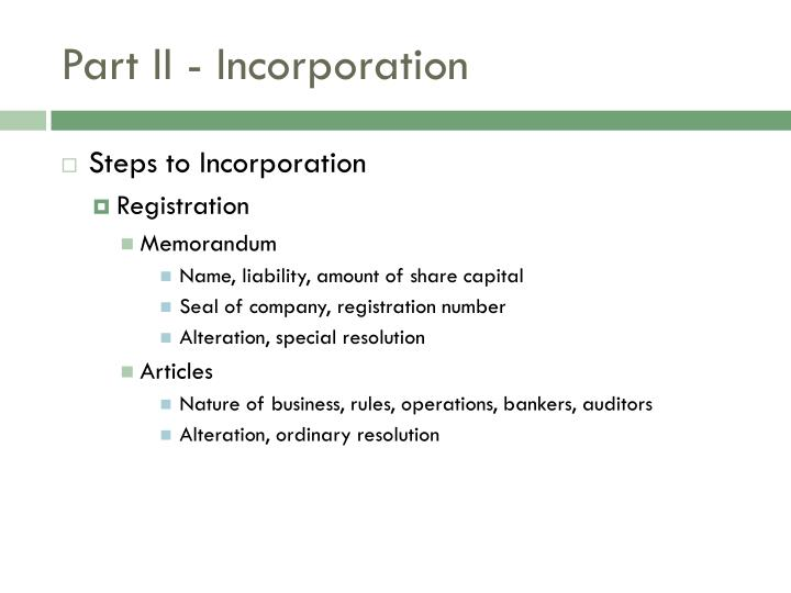 Part II - Incorporation