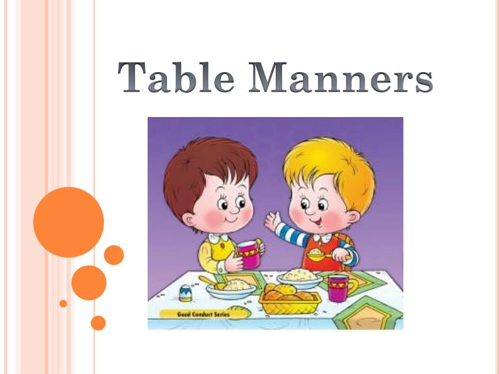 PPT - Table Manners PowerPoint Presentation - ID:3203057
