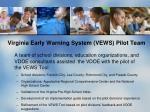 virginia early warning system vews pilot team