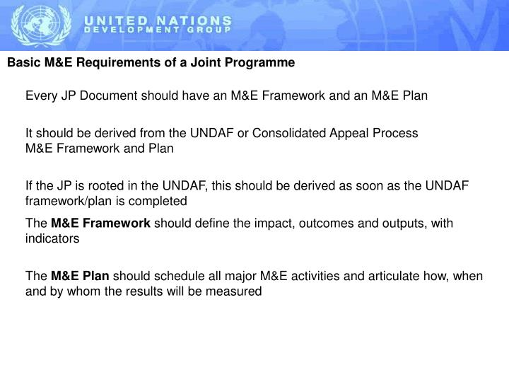 Basic M&E Requirements of a Joint Programme