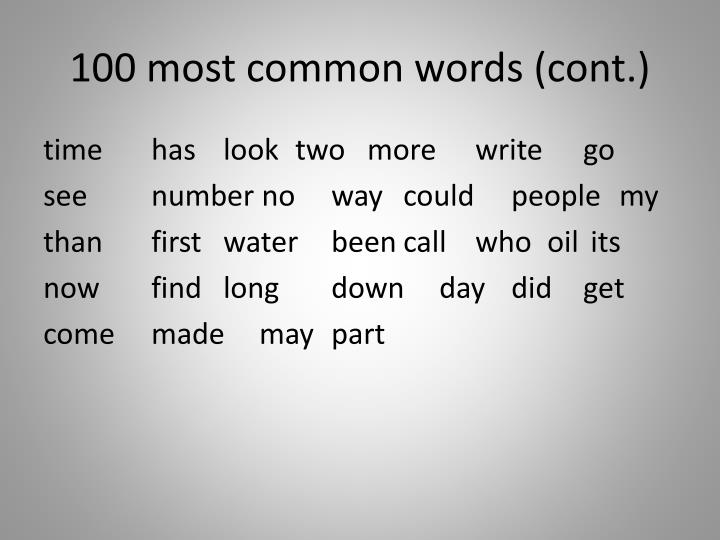 100 most common words (cont.)
