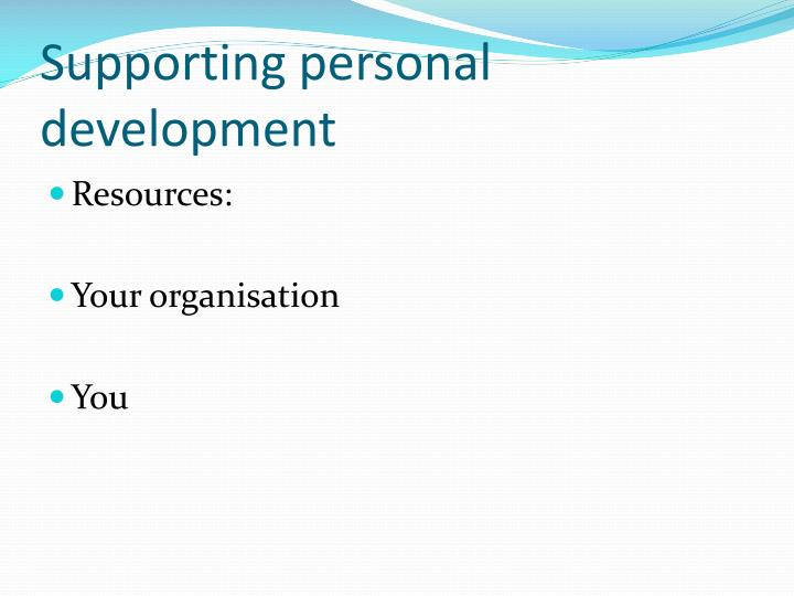 Supporting personal development