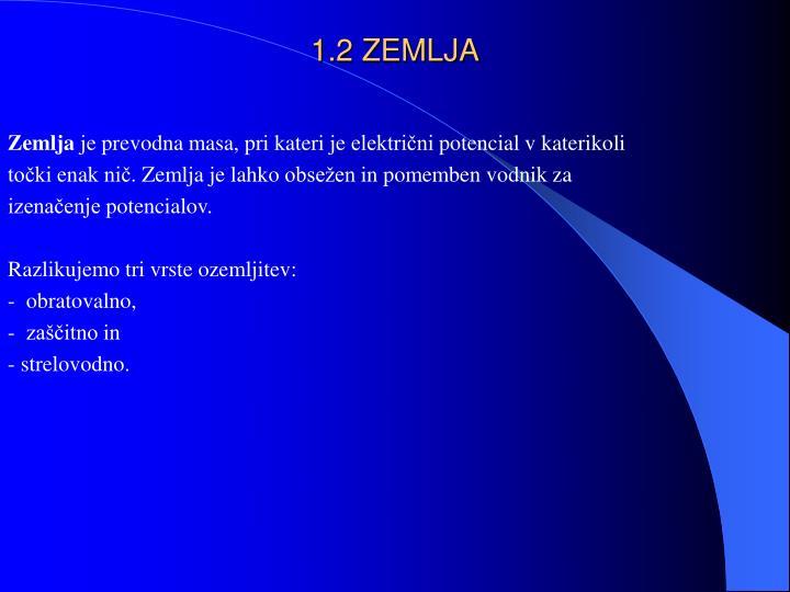 1.2 ZEMLJA