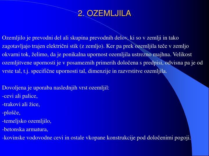 2. OZEMLJILA