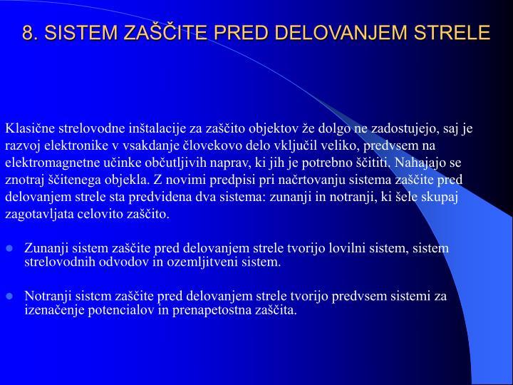 8. SISTEM ZAŠČITE PRED DELOVANJEM STRELE
