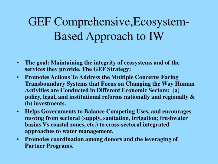 GEF Comprehensive,Ecosystem- Based Approach to IW
