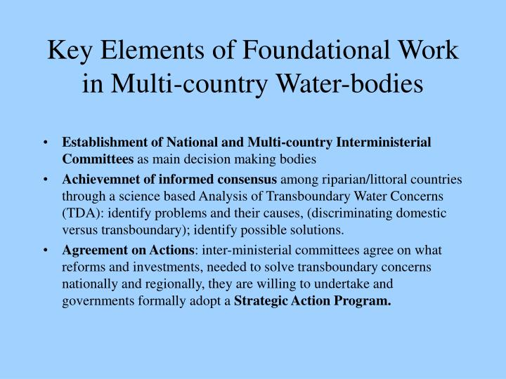 Key Elements of Foundational Work in Multi-country Water-bodies