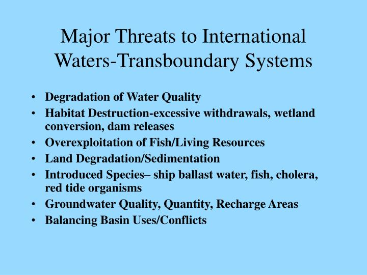 Major threats to international waters transboundary systems