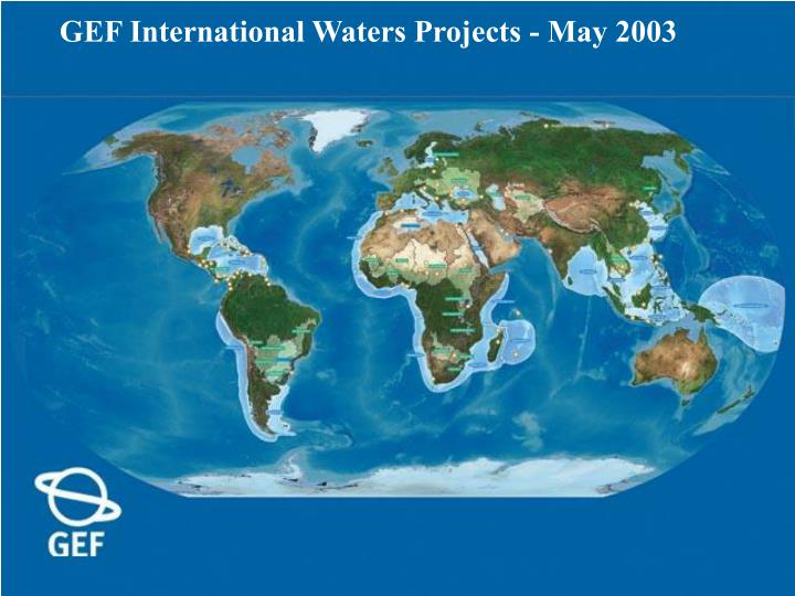 GEF International Waters Projects - May 2003