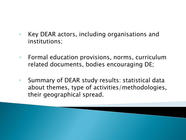 Key DEAR actors, including organisations and institutions;