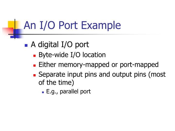 An I/O Port Example