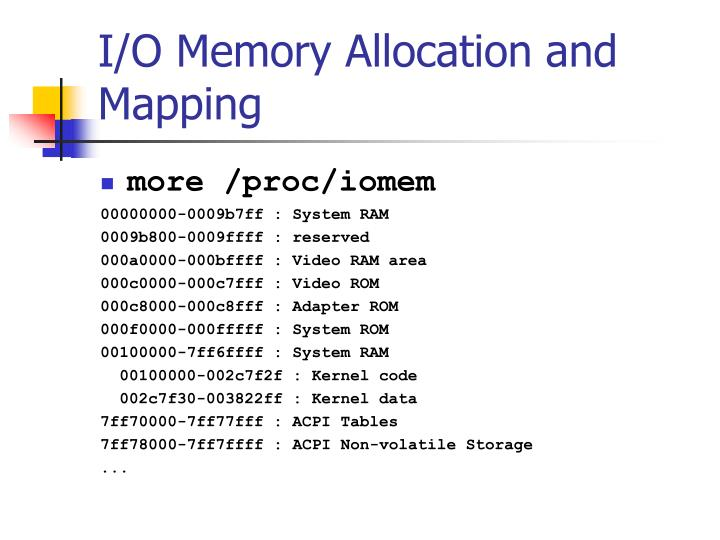 I/O Memory Allocation and Mapping