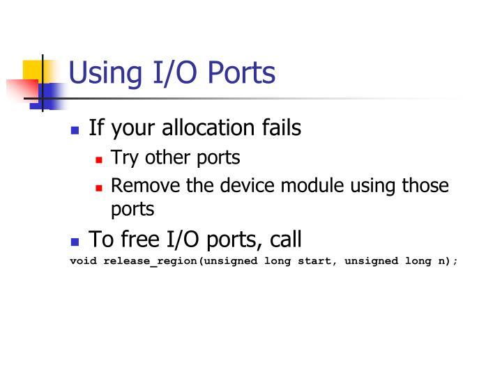 Using I/O Ports