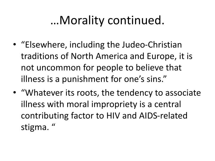 …Morality continued.