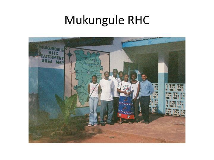 Mukungule RHC