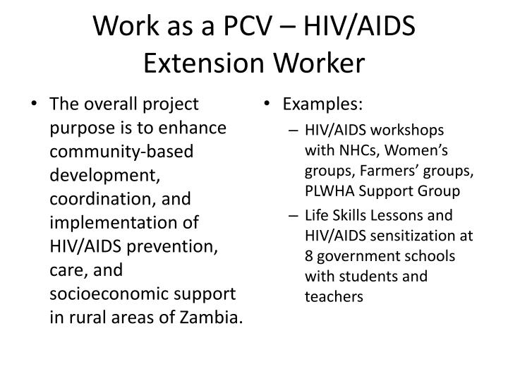 Work as a PCV – HIV/AIDS Extension Worker