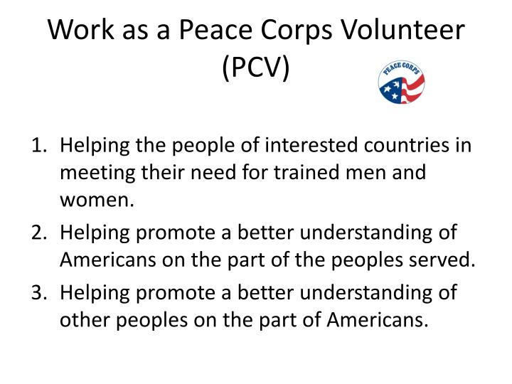 Work as a Peace Corps Volunteer (PCV)