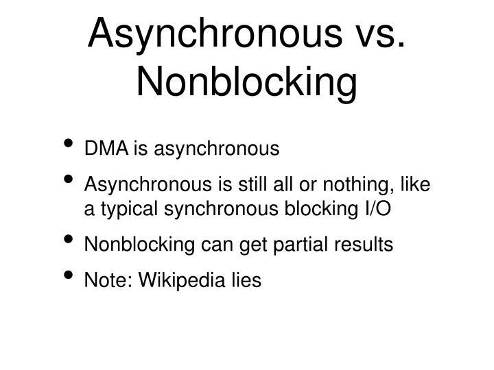 Asynchronous vs. Nonblocking