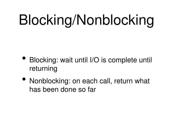 Blocking/Nonblocking