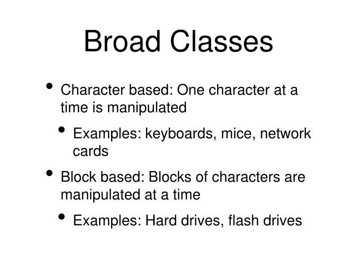 Broad Classes