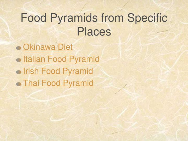 Food Pyramids from Specific Places