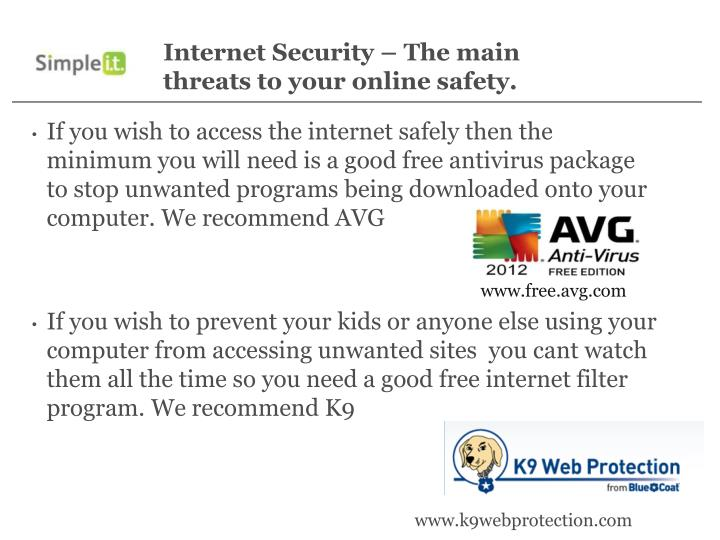 Internet Security – The main threats to your online safety.