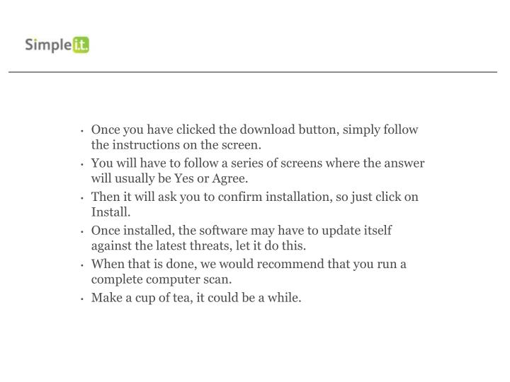 Once you have clicked the download button, simply follow the instructions on the screen.