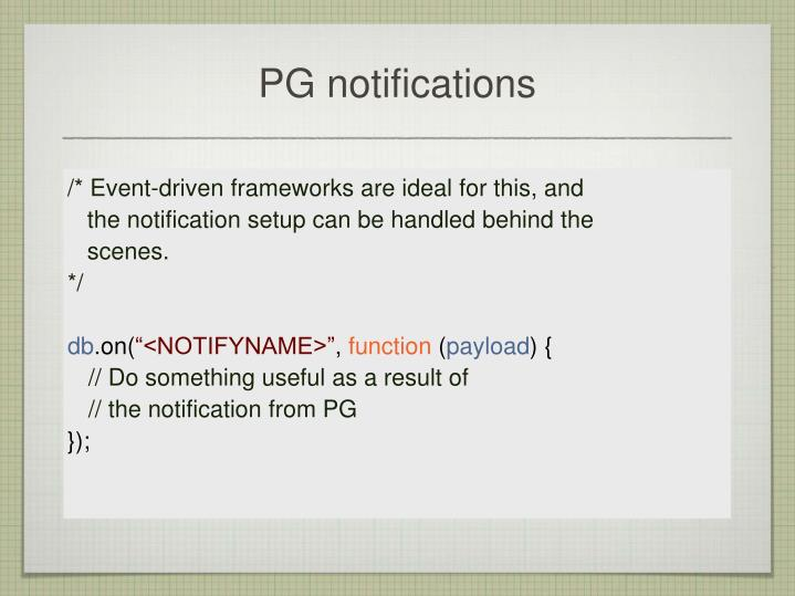 PG notifications
