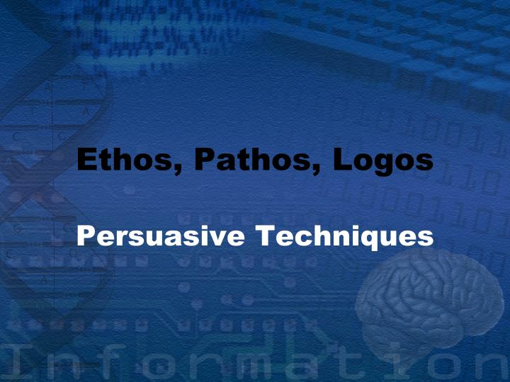ethos pathos logos in an essay The following essay the appeals: ethos, pathos, and logos was written by professor jeanne fahnestock of the university of maryland, college park, and is a very insightful explanation of the three appeals.