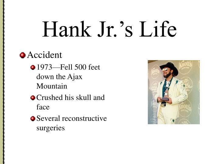 Hank Jr.'s Life