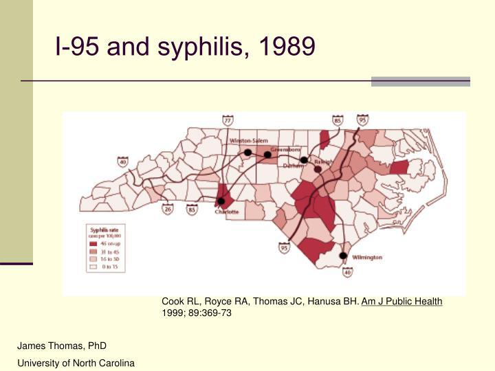 I-95 and syphilis, 1989