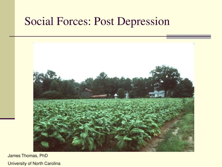 Social Forces: Post Depression