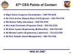 87 th ces points of contact