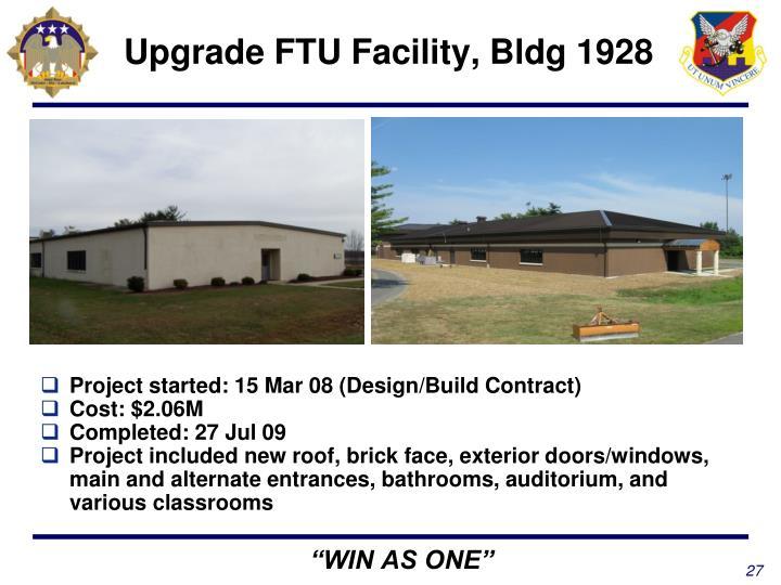 Upgrade FTU Facility, Bldg 1928