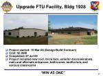 upgrade ftu facility bldg 1928