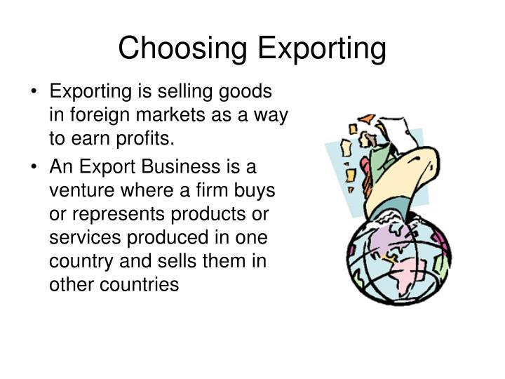 Choosing Exporting