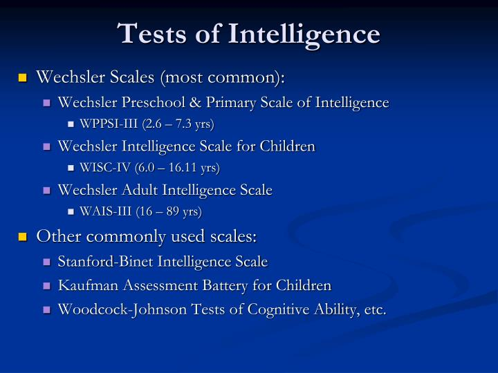 validity of main intelligence tests Amelang, m, & steinmayr, r (2006) is there a validity increment for tests of emotional intelligence in explaining the variance of performance criteria.